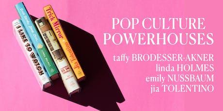 Pop Culture Powerhouses tickets