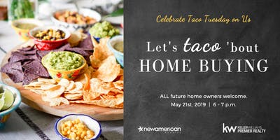 Let's Taco 'Bout Home Buying