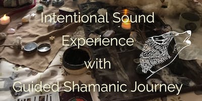 Intentional Sound & Guided Shamanic Journey