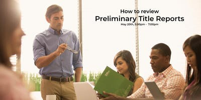 How To Review Preliminary Title Reports