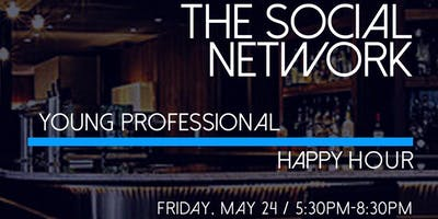 The Social Network: Young Professional Happy Hour