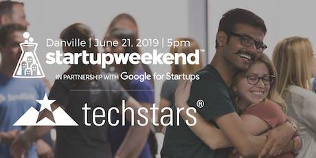 Techstars Startup Weekend Danville 06/21 tickets