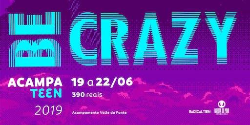 AcampaTeen Be Crazy