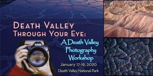 Death Valley Through Your Eye: A Death Valley Photography Workshop