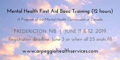 Mental Health First Aid Basic Training - Fredericton, NB - June 11 & 12, 2019