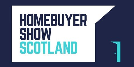 Homebuyer Show Scotland - Glasgow tickets