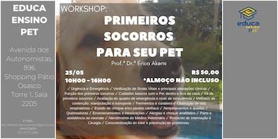 WORKSHOP: PRIMEIROS SOCORROS PARA SEU PET