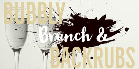 Bubbly, Brunch & Backrubs !! tickets