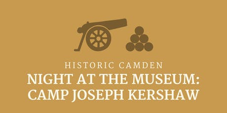 Night At The Museum: Camp Joseph Kershaw 2019 tickets