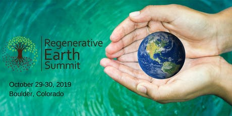 Regenerative Earth Summit: Soil + Water + Climate (#RES19) tickets
