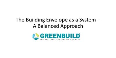 Best of Greenbuild: The Building Envelope as a System - A Balanced Approach