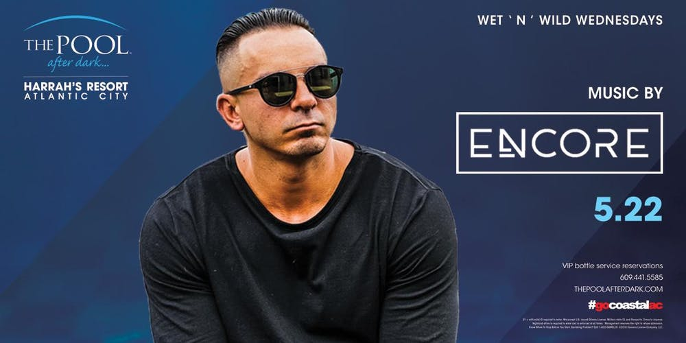5f0005f1259 Wet  N  Wild Wednesday with DJ Encore at The Pool After Dark - FREE  GUESTLIST Registration