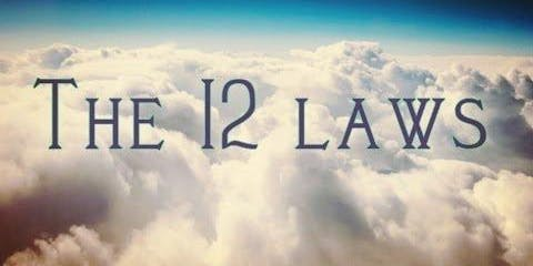 The 12 Spiritual Laws Of The Universe Workshop