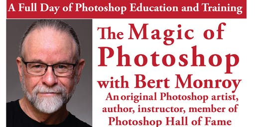 The Magic of PHOTOSHOP —— A day of training with Bert Monroy