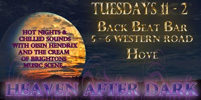 Heaven After Dark... Late show and Open Mic