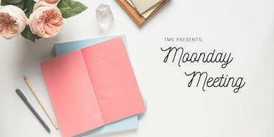 Moonday Meeting
