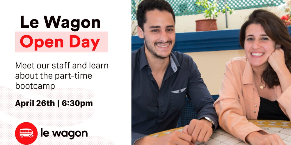 496addc73c1e5a Le Wagon Casablanca Open day - Meet our staff and learn about the part-time.