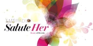 Cafe Mocha: 'Salute Her': Beauty of Diversity Cocktail...