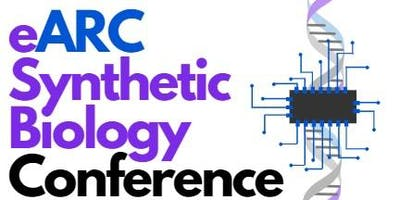 eARC Synthetic Biology Conference
