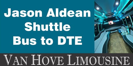 Jason Aldean Shuttle Bus to DTE from Hamlin Pub 22 Mile & Hayes tickets