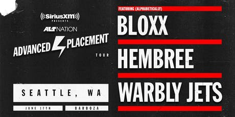 Advanced Placement Tour feat. BLOXX + Hembree + Warbly Jets tickets