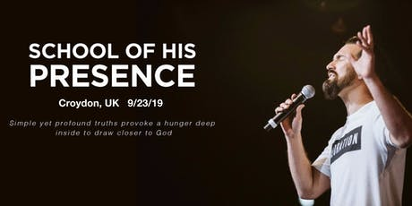 The School of His Presence with Eric Gilmour: Croydon, UK tickets