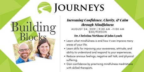 Increasing Confidence, Clarity, & Calm through Mindfulness tickets