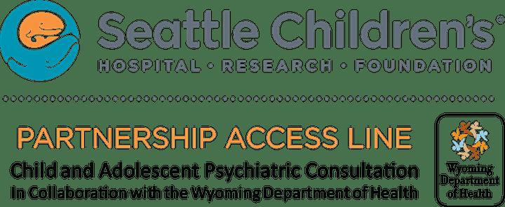 PAL Presents: Pediatric Mental Health Webinar for Wyoming Clinicians image