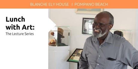 Lunch with Art: Lecture Series at the Blanche Ely House tickets