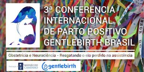3ª Conferência Internacional de Parto Positivo GentleBirth Brasil ingressos