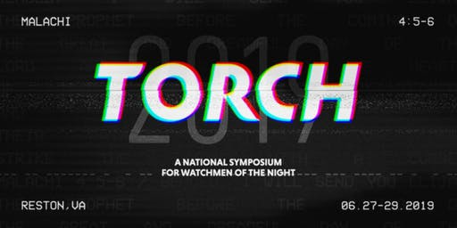 TORCH 2019 - June 27-29,  2019