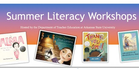 Summer Literacy Workshop at A-State for Secondary English (ELA) Teachers tickets