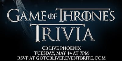 Game of Thrones Trivia at CB Live Phoenix