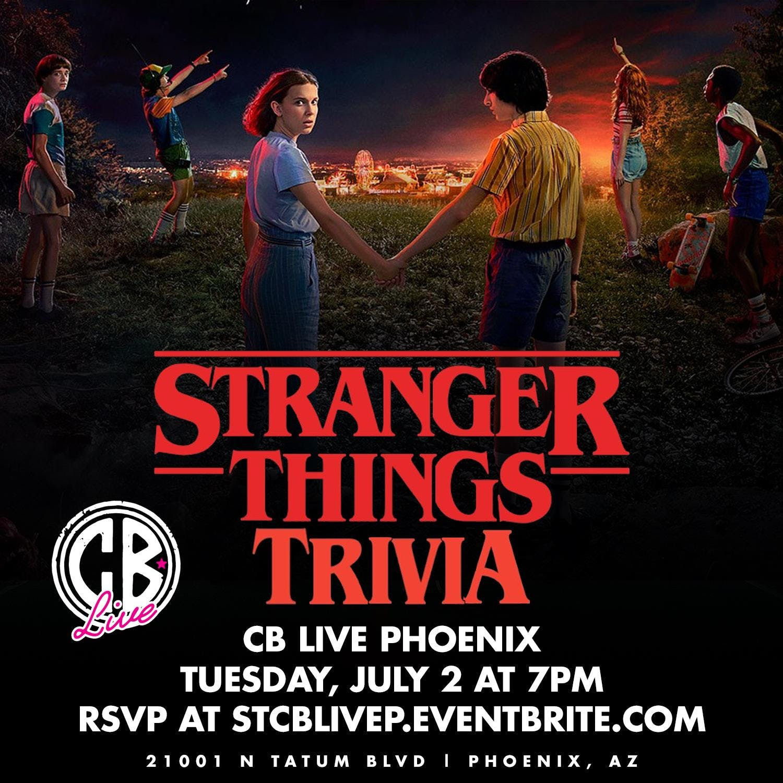 Stranger Things Trivia at CB Live Phoenix