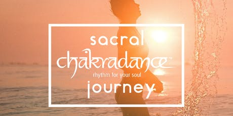 Sacral Chakradance Journey: The key to your emotional wellbeing tickets