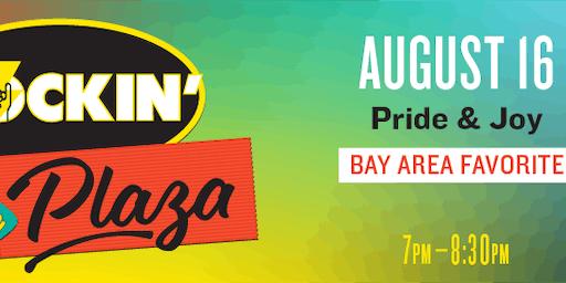 Rockin' the Plaza: Pride & Joy VIP Tickets