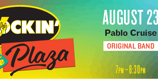 Rockin' the Plaza: Pablo Cruise VIP Tickets