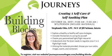 Creating A Self-Care & Self-Soothing Plan tickets