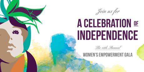 18th Annual Women's Empowerment A Celebration of Independence Gala tickets