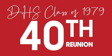 Deerfield HS Class  of '79  Forty Year Reunion tickets