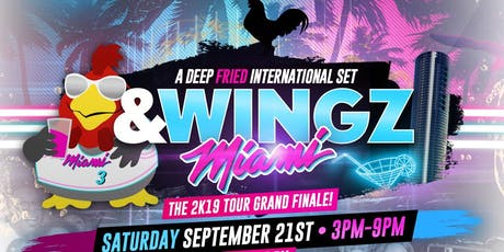 &WINGZ x MIAMI II| THE 2K19 TOUR GRAND FINALE!!  tickets