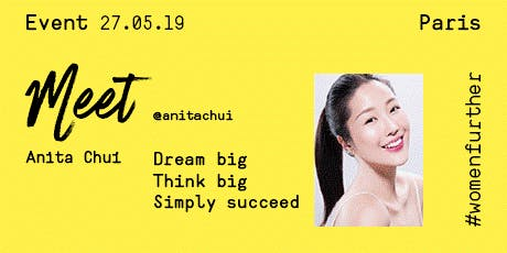 Women Further x Anita Chui: Think Big, Dream Big- Simply Succeed tickets