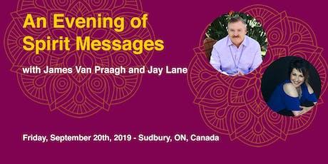 An Evening of Spirit with James Van Praagh & Jay Lane - Sudbury tickets