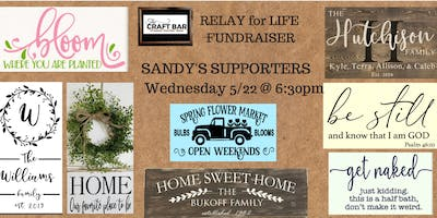Relay for LIFE FUNdRAISER - Sandy's Supporters
