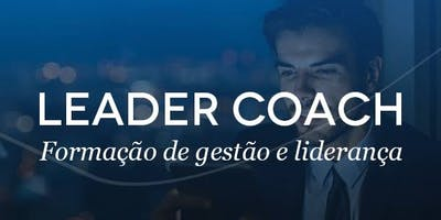 Treinamento Leader Coach, Motivação e Análise comportamental.