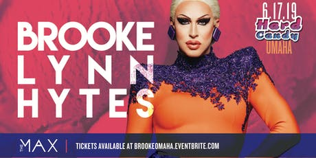Hard Candy Omaha with Brooke Lynn Hytes tickets