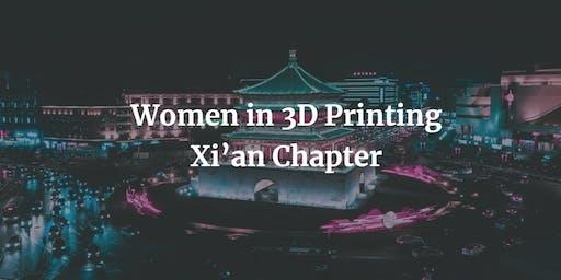 Women in 3D Printing - Xi'an Chapter
