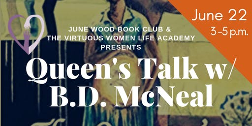 "Queens Talk with  B.D. McNeal, author of the ""Queen's Kingdom"""