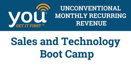 YOU Get It First  - Sales and Technology Boot Camp tickets