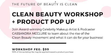 Clean Beauty Workshop: Bay Area tickets